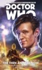 Image for Doctor Who: The Eleventh Doctor Collection Volume 4 - The Then And The Now : 4