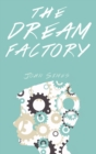 Image for The dream factory