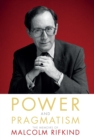 Image for Power and pragmatism  : the memoirs of Malcolm Rifkind