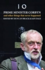Image for Prime Minister Corbyn and other things that never happened