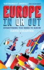 Image for Europe: In or Out: Everything You Need to Know