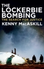 Image for The Lockerbie bombing: the search for justice