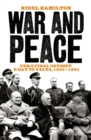 Image for War and peace  : FDR's final odyssey