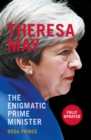 Image for Theresa May: the enigmatic prime minister