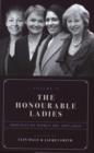 Image for The honourable ladiesVolume 2,: Profiles of women MPs 1997-2019 : Volume II