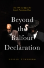 Image for Beyond the Balfour declaration: the 100-year for Israeli-Palestinian peace