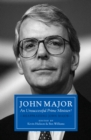 Image for John Major: an unsuccessful Prime Minister? Reappraising John Major