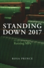 Image for Standing down 2017  : interviews with retiring MPs