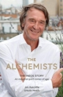 Image for The alchemists  : the INEOS story