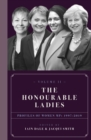 Image for The honourable ladies.: (Profiles of women MPs 1997-2019) : Volume II,