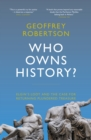 Image for Who owns history?: the case of Elgin's loot