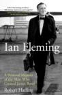 Image for Ian Fleming: a personal memoir
