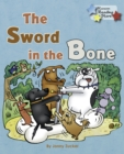 Image for The Sword in the Bone.