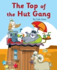Image for The Top of the Hut Gang