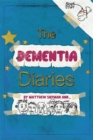 Image for The dementia diaries  : a novel in cartoons