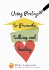 Image for Using poetry to promote talking and healing