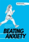 Image for Beating anxiety  : what young people on the autism spectrum need to know