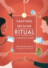 Image for Crafting secular ritual