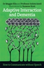 Image for Adaptive interaction and dementia  : how to communicate without speech
