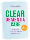 Image for CLEAR dementia care  : a model to assess and address unmet needs