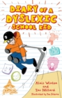 Image for Diary of a dyslexic school kid