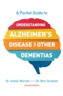 Image for A pocket guide to understanding Alzheimer's disease and other dementias