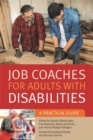 Image for Job coaches for adults with disabilities  : a practical guide