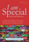 Image for I am special  : a workbook to help children, teens and adults with autism spectrum disorders to understand their diagnosis, gain confidence and thrive