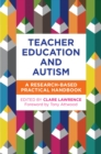 Image for Teacher education in autism: a research based practical handbook