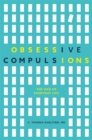 Image for Obsessive compulsions  : the OCD of everyday life
