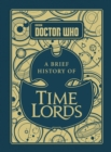Image for A brief history of time lords