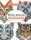 Image for Really Relaxing Colouring Book 11 : Wild About ANIMALS