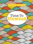 Image for Really Relaxing Colouring Book 14 : Time To UNWIND