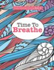 Image for Really Relaxing Colouring Book 15 : Time To BREATHE