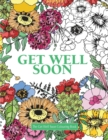 Image for The Get Well Soon Colouring Book