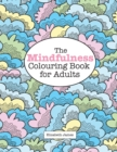 Image for The MINDFULNESS Colouring Book for Adults