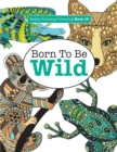 Image for Really Relaxing Colouring Book 16 : Born to Be Wild