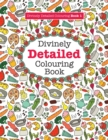 Image for Divinely Detailed Colouring Book 1