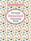 Image for Divinely Detailed Colouring Book 3