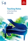 Image for Teaching Notes on Piano Exam Pieces 2019 & 2020, ABRSM Grades 1-8