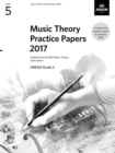 Image for Music theory past papers 2017ABRSM grade 5