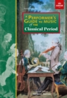 Image for A performer's guide to music of the Classical period
