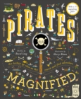 Image for Pirates magnified  : with a 3x magnifying glass