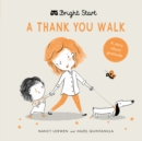 Image for A Thank You Walk : A Story about Gratitude