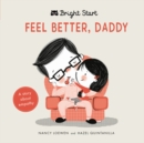 Image for Feel Better Daddy : A Story about Empathy