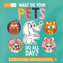 Image for What do your pets do all day?