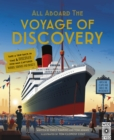Image for All aboard the Voyage of Discovery  : take a trip back in time & discover how man captured words, sounds and images