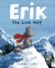 Image for Erik the lone wolf