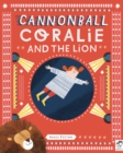 Image for Cannonball Coralie and the lion