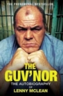 Image for The Guv'nor  : the autobiography of Lenny McLean
